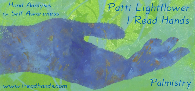 Palmistry for Self Awareness with Patti Lightflower at I Read Hands
